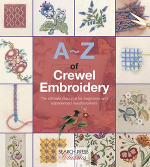 A-Z of Crewel Embroidery